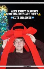 Alex Ernst// cute/dirty imagines by dttpfanfics