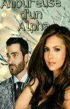Amoureuse d'un Alpha, tome 2 by GabrielleBlack20100