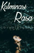 Kulminasi Rasa by casualpsycho
