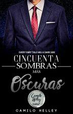 Cincuenta Sombras mas Oscuras © by CamiloHelley
