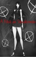 Filha do Slenderman [ EDITANDO ] by ClaraLuz7