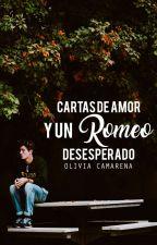 Cartas de amor y un Romeo desesperado (Los Dalmas #1.5) by OMCamarena