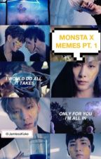 MONSTA X MEMES PT. 1 (COMPLETED) by JamlessKake