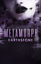 Metamorph [Book Two] by Earthstone