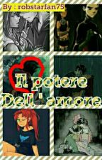 il potere dell ' amore - robstar❤ by robstarfan75