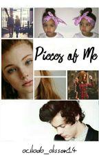 Pieces Of Me [H.S] 2°BOOK by aciliada_alisson14