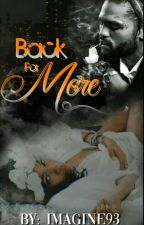 Back for More (Urban Fiction) by JadedDiamonds13