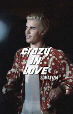 crazy in love | jb by lovsbiebr
