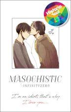 MASOCHIST │ Shingeki no Kyojin  「Yaoi // AU」 by -InfinityZero