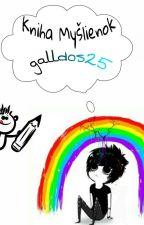 Kniha Myšlienok by galldos25