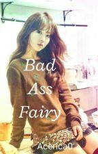 Bad Ass Fairy by acerica0