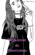 Explosión de emociones. by andrea8_r