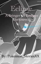 Eclipse (A Gladion x Reader Fanfiction) by Pokemon_StoriesXX