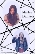 Marley Danvers  by supergirl_fanfic101