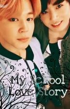 My School Love Story <3  | Jikook (Zakończona)  by VusiaV