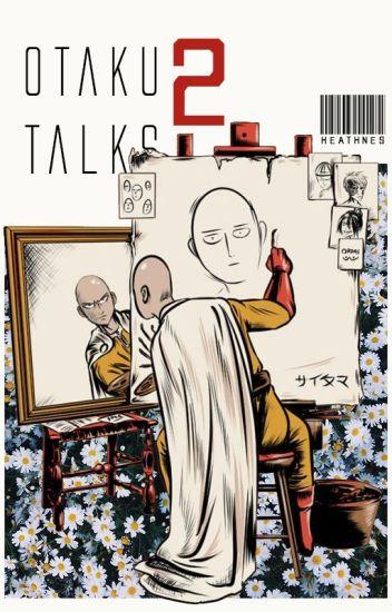 ✔ otaku talks 2