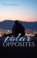 Polar opposites.     by lovesimpleness