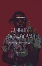 Chain Reaction by zariahdp