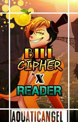 Names Bill Cipher Bill Cipher X Reader Lemon Kei