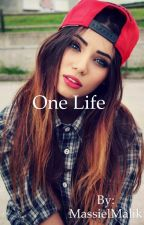 One Life by MassielMalik