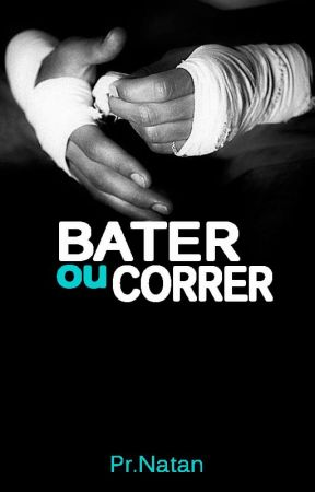 Bater ou Correr by PrNatan