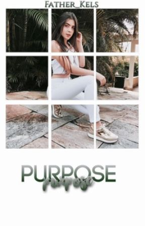 Purpose;; Grier  by father_kels