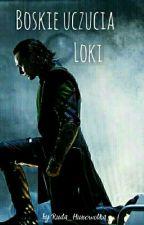 Boskie uczucia || Loki  by Ruda_Huncwotka_