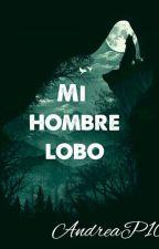 MI HOMBRE LOBO by AndreaP10