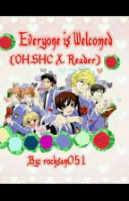 Everyone is Welcomed(OHSHC x Reader) by rocksan051
