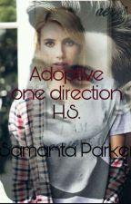 Удочеренная One Direction [H.S.]   by samantapark