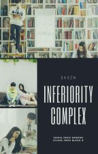 Inferiority Complex by Easznn