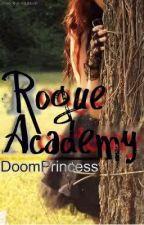 Rogue Academy by DoomPrincess