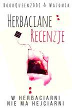 Herbaciane recenzje by herbaciarnia