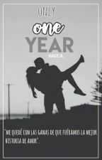 ONLY ONE YEAR by avagoja