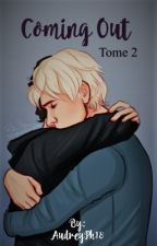 Coming Out TOME 2 by AudreyPh18