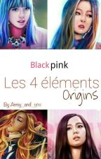 Blackpink : les 4 éléments  by Army_and_you