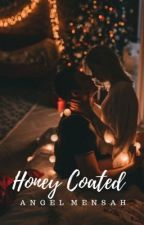 Honey Coated. by Allthebirdsnthebees