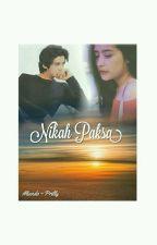 Nikah Paksa  by dewenk_alyilylop