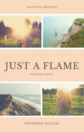 Just A Flame by xMeliciousx