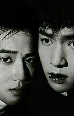 Kris-SuLay ( Chan-HunHan ) [ Ver ] : Yêu Và Hận