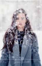 Touched by an Angel - 2. díl (CZ) by Manalahope