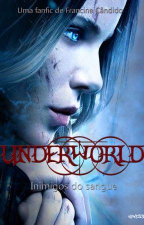 Underworld - Inimigos do Sangue by FrancineCndido