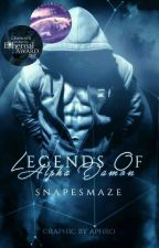 Legends Of Alpha Damon ✔ by snapesmaze