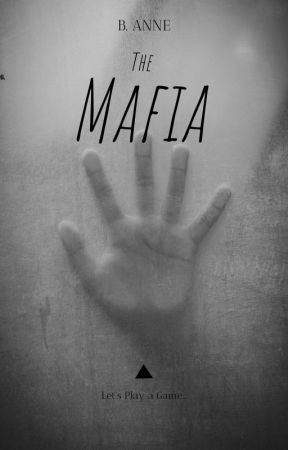 Mafia   An Original Horror Story by banne_2003