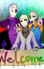 Gaster AU x Reader ONESHOTS by BrownENH