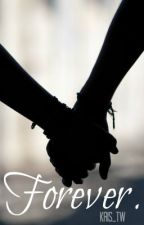 BEING EDITED || Forever || A Finn Harries Fanfiction by Kris_TW