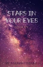 Stars In Your Eyes // Leebury by AquaArtistCat