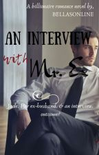 An Interview With Mr. Ex by bellasonline