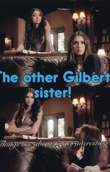 The Other Gilbert Sister