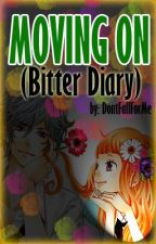 Moving On (Bitter Diary) by Esseol